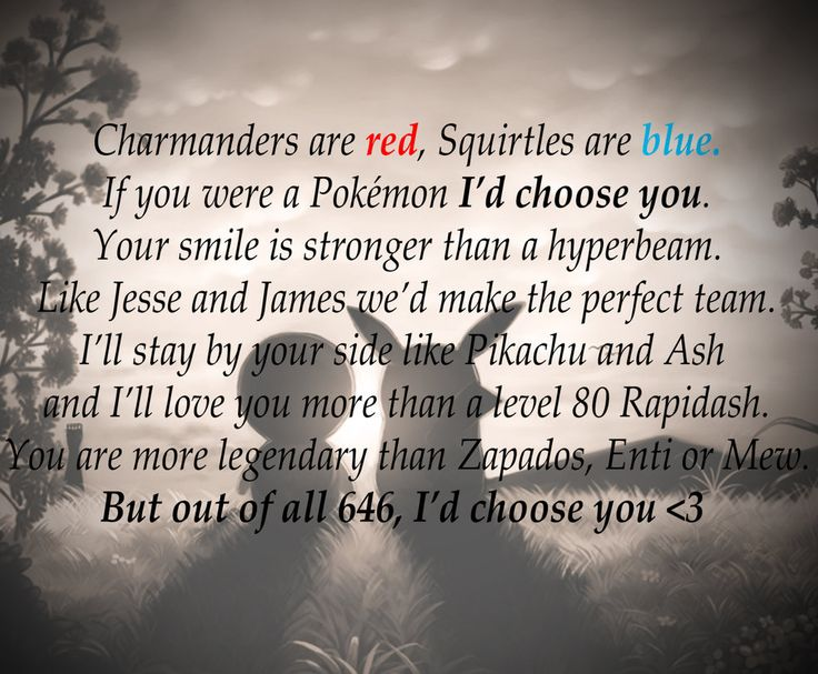 Pokemon Love Poem, cause I'm a Brokemon! (sigh)
