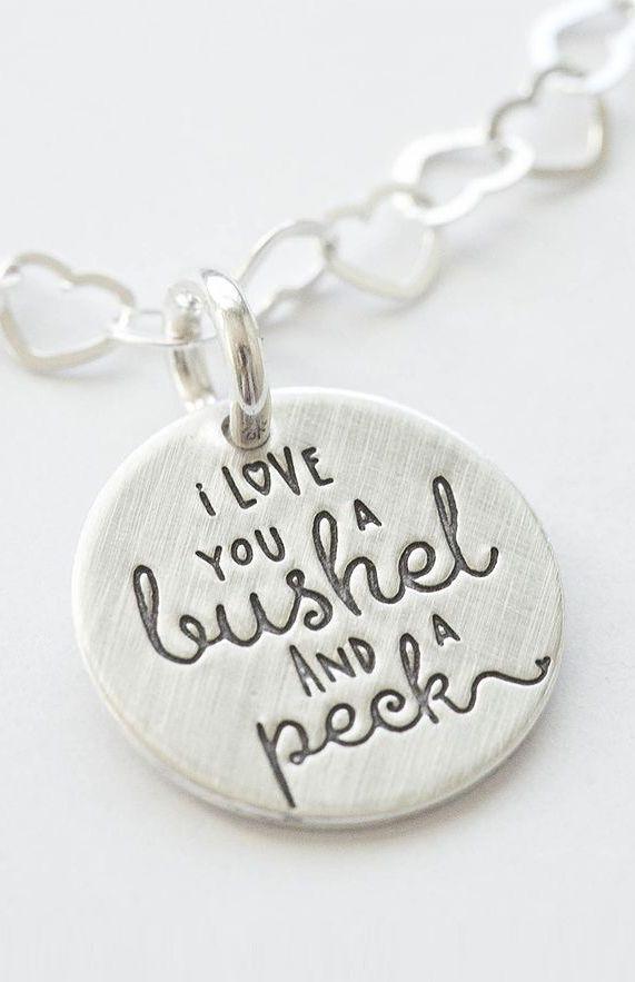 I Love You A Bushel & A Peck ♥
