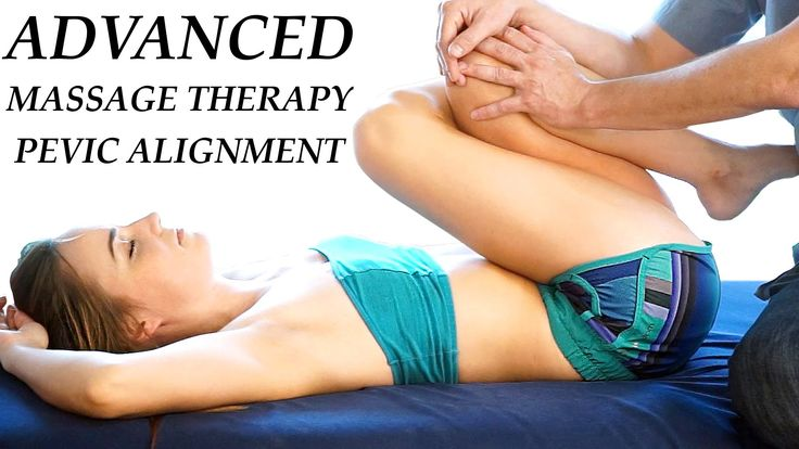 Pelvic Alignment Techniques Advanced Massage Therapy for Low Back Pain &...