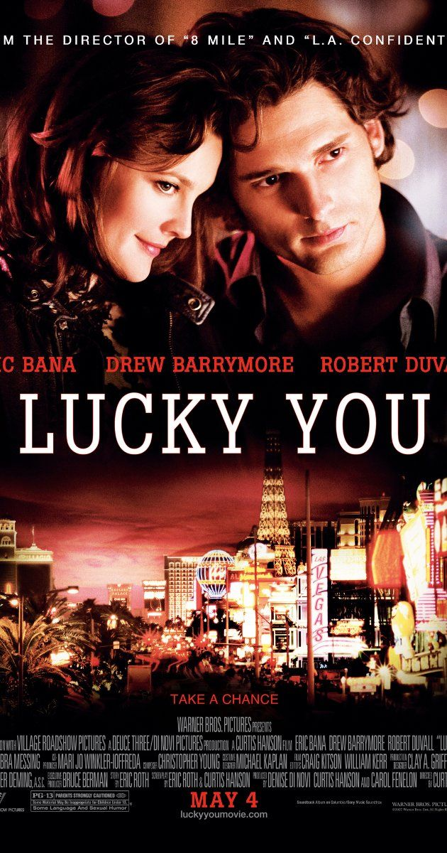 Directed by Curtis Hanson.  With Eric Bana, Drew Barrymore, Robert Duvall, Phyllis Somerville. A hotshot poker player tries to win a tournament in Vegas, but is fighting a losing battle with his personal problems.