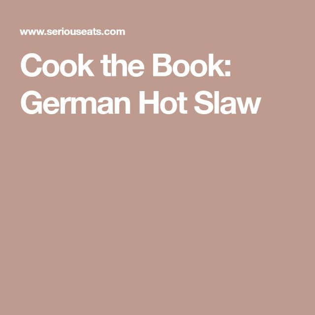 Cook the Book: German Hot Slaw