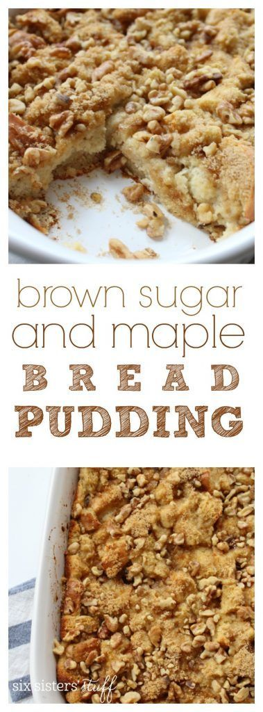 Apr 2, 2020 – Brown Sugar and Maple Bread Pudding from SixSistersStuff.com   This gooey, warm breakfast casserole is a g…