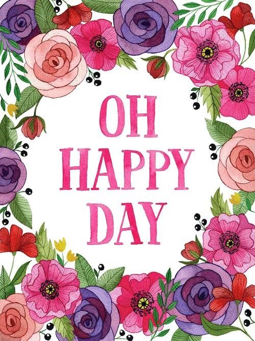 * MAY THIS BE A HAPPY DAY FOR YOU!