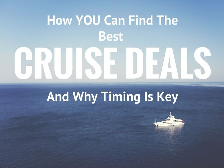 How YOU Can Find The Best Cruise Deals And Why Timing Is Key :http://anitahendrieka.com/how-you-can-find-the-best-cruise-deals-and-why-timing-is-key/