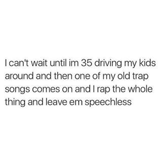 """Funny, I'm 35 and just recently did this LOL!!! My kids were like, """"Woah mom knows Dre and Tupac."""""""