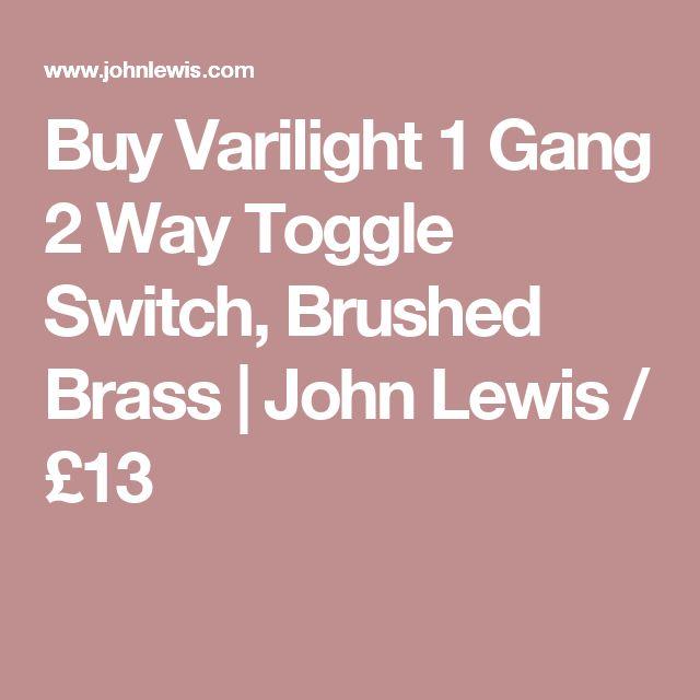 Buy Varilight 1 Gang 2 Way Toggle Switch, Brushed Brass | John Lewis / £13