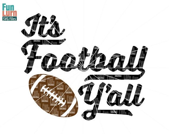 Football SVG Its football yall Y'all game day by FunLurnSVG