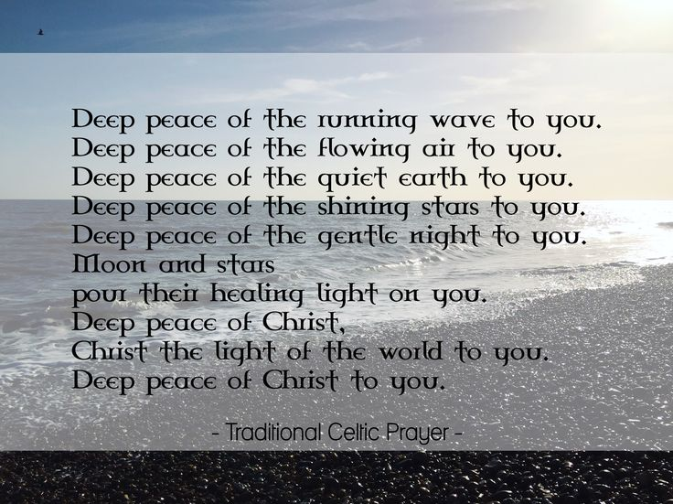 Deep Peace | Traditional Celtic Prayer |  #CelticChristianSpirituality #CelticChristian #CelticChristianity #CelticSpirituality #CelticPrayer #CelticChurch #Anglican #Christian #church #ChurchOfEngland #Christianity #mass #AnglicanChurch  #CelticPrayers #prayer #pray #Jesus #Christ #JesusChrist #God #ChristJesus #quote #christianquotes #christianquote #believe #believer #faith #spirituality #spirit #celtic