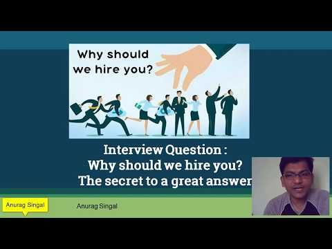 The right approach to answer the interview question_Why Should We Hire You