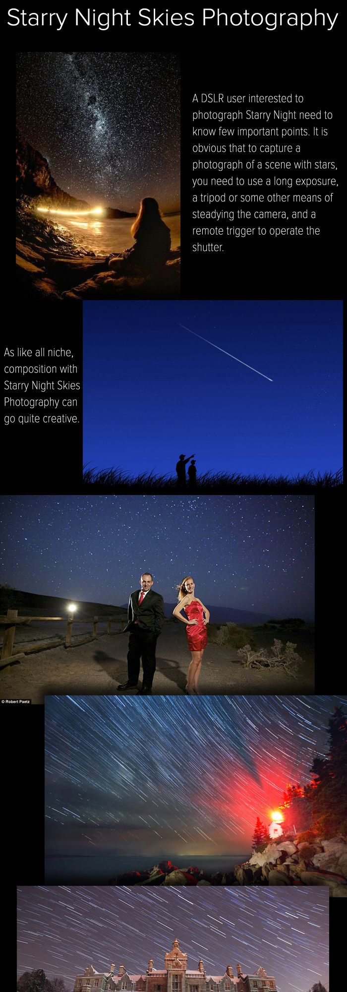 Starry Night Skies Photography actually falls under Astrophotography. A DSLR user interested to photograph Starry Night need to know few important points.