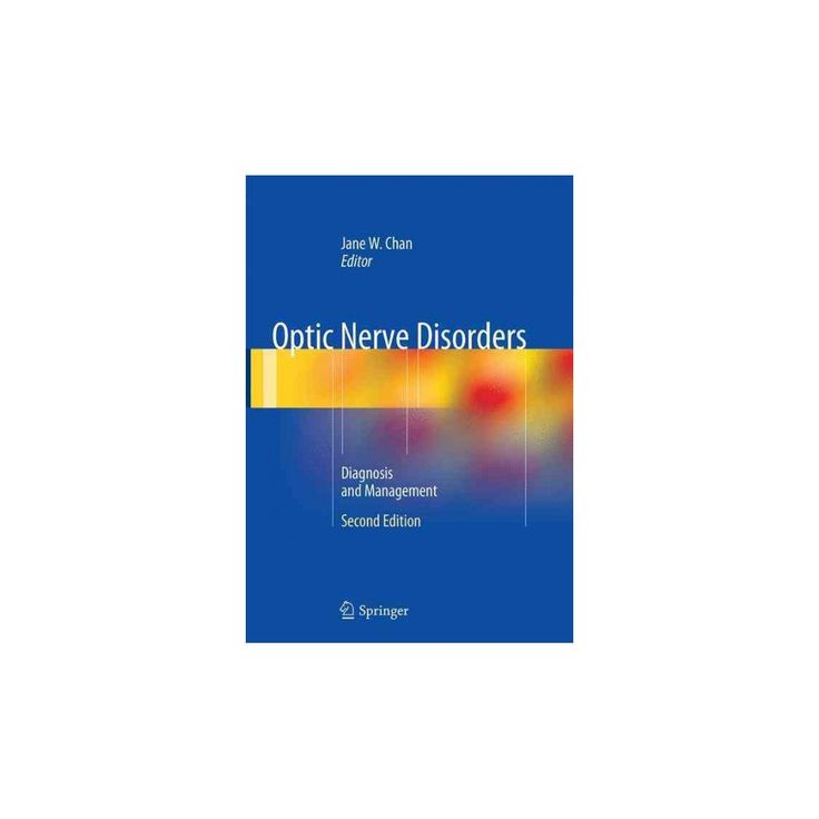 Optic Nerve Disorders : Diagnosis and Management (Paperback)