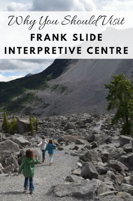 Why You Should Visit Frank Slide Interpretive Centre