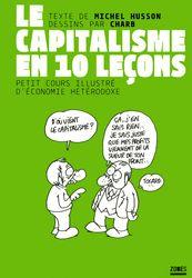 Le capitalisme en dix leçons - Michel HUSSON - Éditions La Découverte
