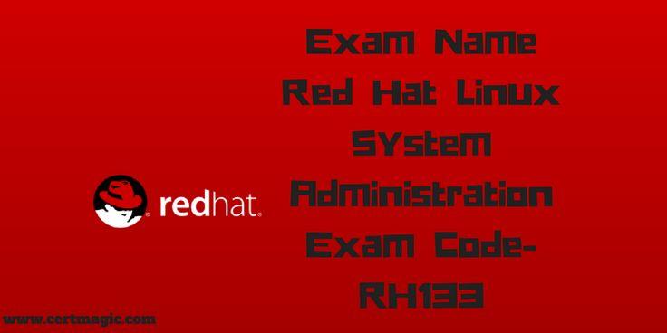 Exam Name  Red Hat Linux Essentials Exam Code- RH033  http://www.certmagic.com/RH133-certification-practice-exams.html