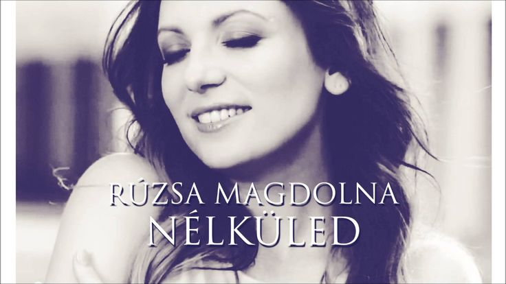 Rúzsa Magdolna - Nélküled (Official Audio)