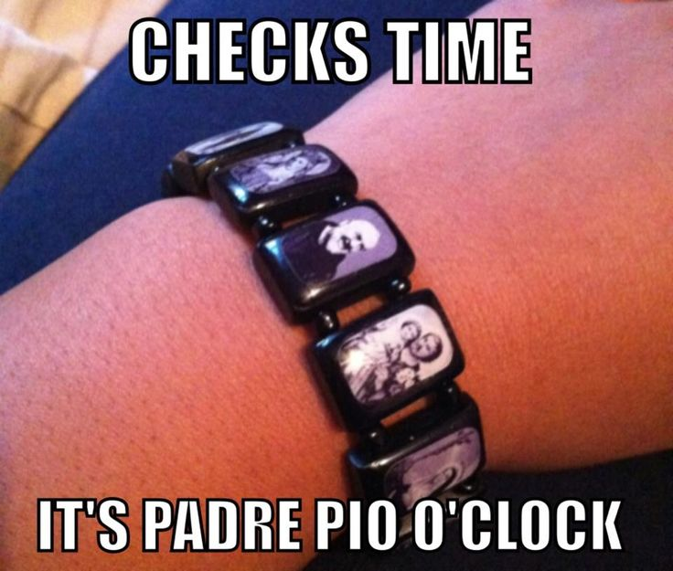 Padre Pio O'Clock