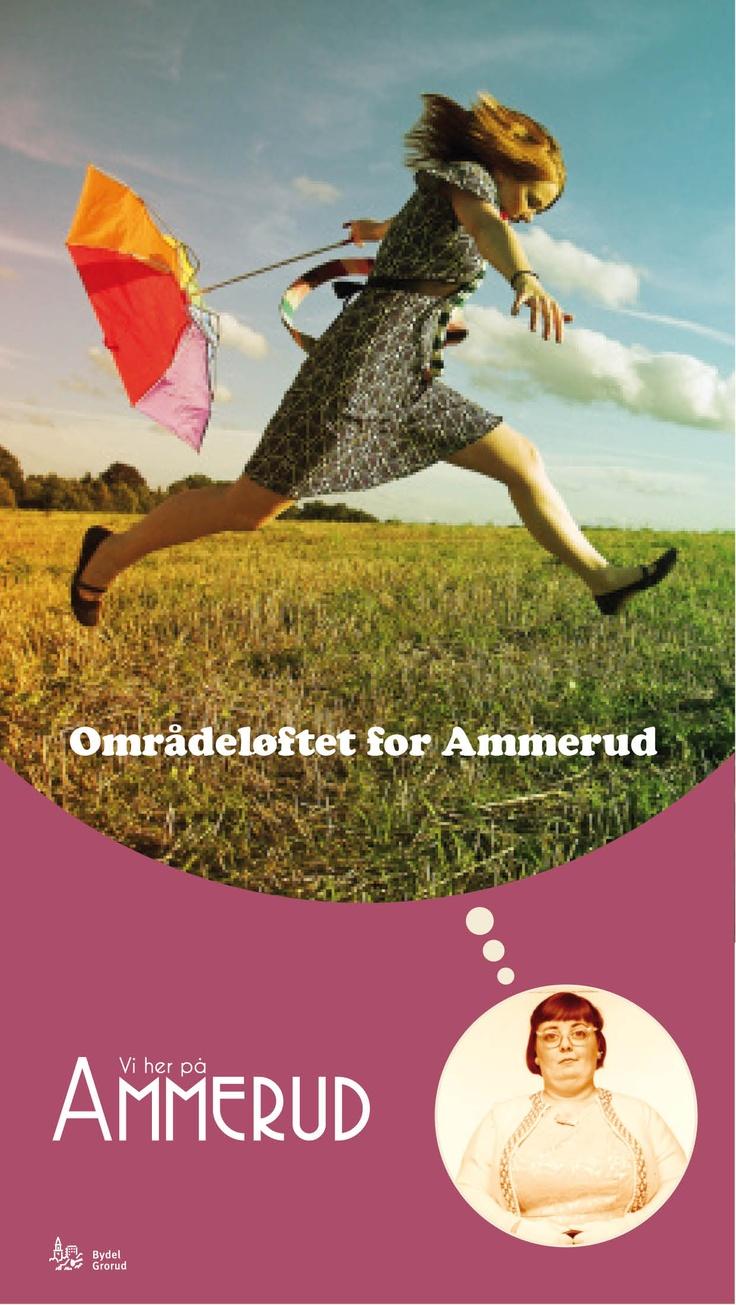 Plakat - Områdeløft for Ammerud ved Bydel Grorud