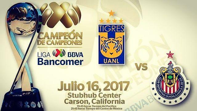 Tigres vs Chivas Partido de hoy en Vivo Campeón de Campeones 2017