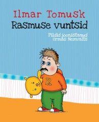 """Rasmus on vahva viieaastane poiss, kes tahab kiiresti suureks kasvada. Ühel hommikul ärgates avastab ta, et ta on niisama suur kui tema isa ja tal on vuntsid ees. """"Rasmuse vuntsid"""" jutustab loo sellest, millistesse seiklustesse üleöö suureks kasvanud Rasmus satub ja kas talle ka tegelikult meeldib suur olla."""
