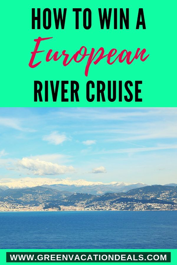 Win a European River Cruise | Highlights from Green Vacation Deals