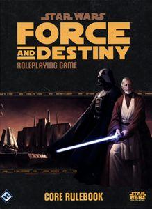 STAR WARS FORCE AND DESTINY - CORE RULEBOOK JEUX DE RÔLES