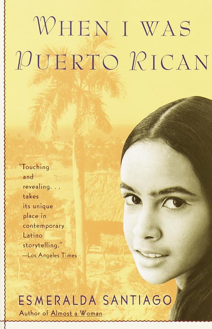 When I Was Puerto Rican By Esmeralda Santiago Excellent Book
