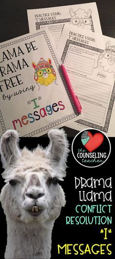 """The drama llama is back with these """"I"""" messages to help with conflict resolution. Upper elementary and middle school counselors and teachers can use these skill sheets to improve friendship skills and remove drama from the classroom."""