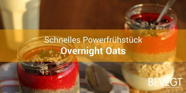 Overnight Oats sind ein schnelles, leckeres Frühstück und perfekt für Läufer …   – overnight