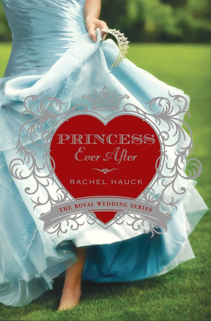 Princess Ever After (royal Wedding Series) By Rachel Hauck