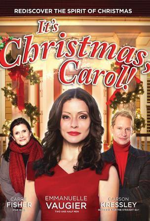 It's Christmas, Carol - 2012 Hallmark Christmas movie