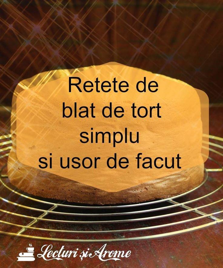 Retete de blat de tort simplu si usor de facut