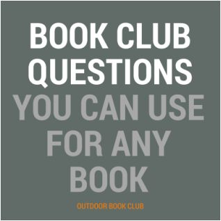 Includes a free printable list of #bookclub questions that can be used for any book. via @outdoorbookclub