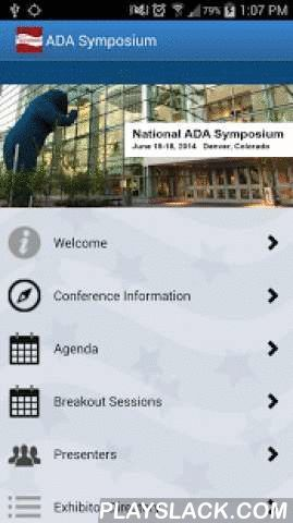 National ADA Symposium  Android App - playslack.com , This app is your mobile guide to the 2015 National ADA Symposium in Atlanta, Georgia at the Hyatt Regency Atlanta, May 10-13. This four day event is made up of a pre-conference, keynote, break-out sessions, advanced discussion groups, exhibits, and hands-on learning activities. The schedule features 72 breakout sessions providing cutting edge information on a wide range of topics related to the ADA by nationally recognized speakers and…