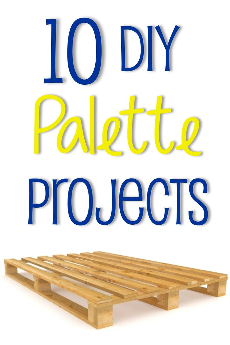 10 DIY Palette Projects