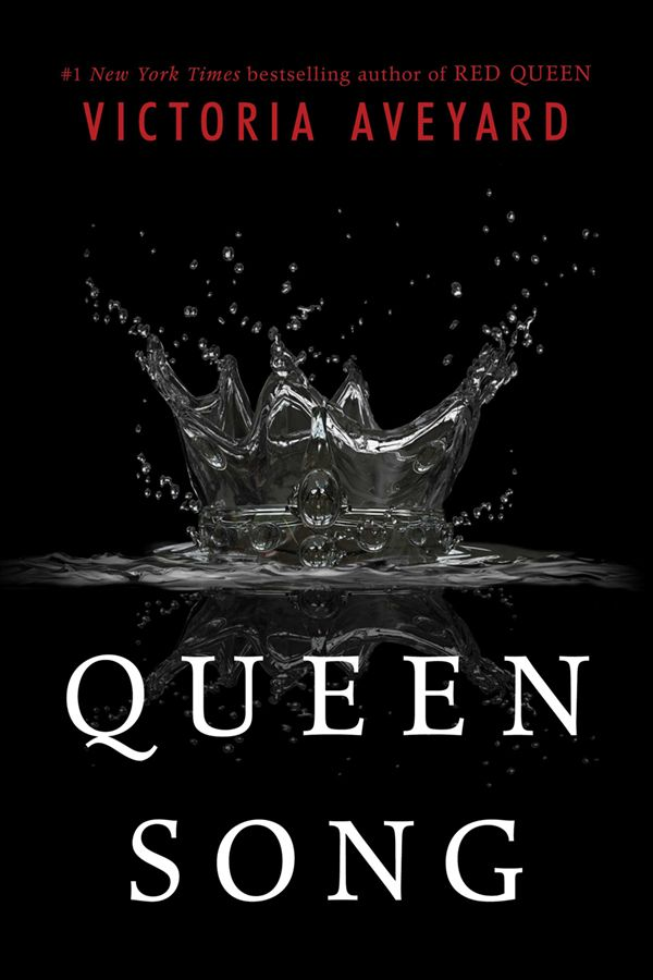Queen Song: A Red Queen Novella by Victoria Aveyard • September 1, 2015 • HarperTeen https://www.goodreads.com/book/show/25005214-queen-song