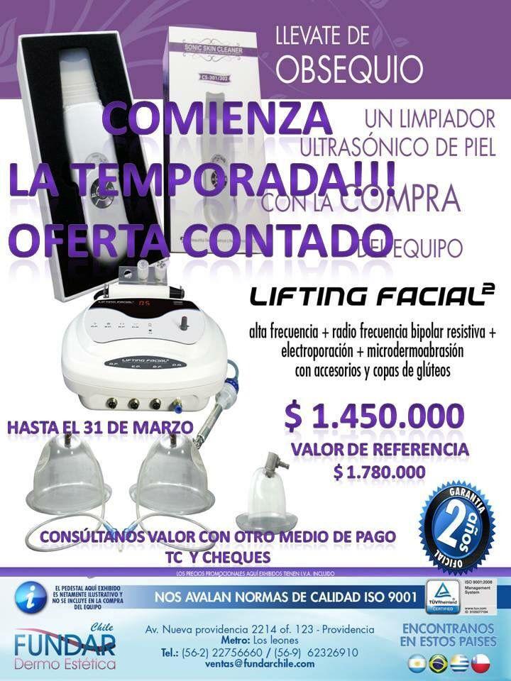 Oferta Marzo de Fundar Chile, aprovecha esta oferta de tener tu equipo Lifting Facial2