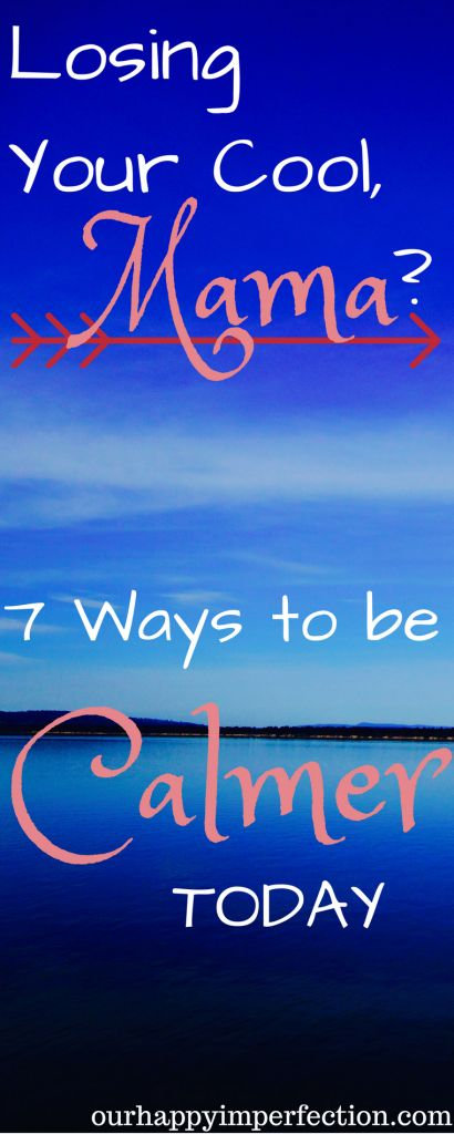 Be a calmer mom today with these 7 tips to help you be a calm, happy mom. Motherhood is stressful and overwhelming, having more tools in your parenting toolbox makes it much easier to be a better mom instead of letting the stress of motherhood lead you to angry actions you regret.