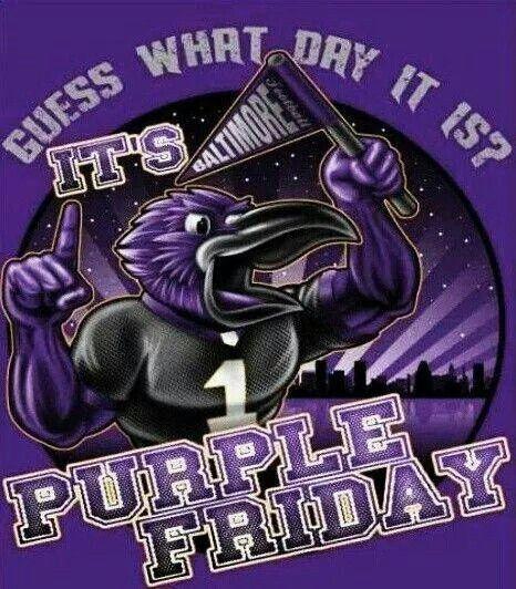 Purple Friday Go Ravens Go Ravens Pinterest Raven
