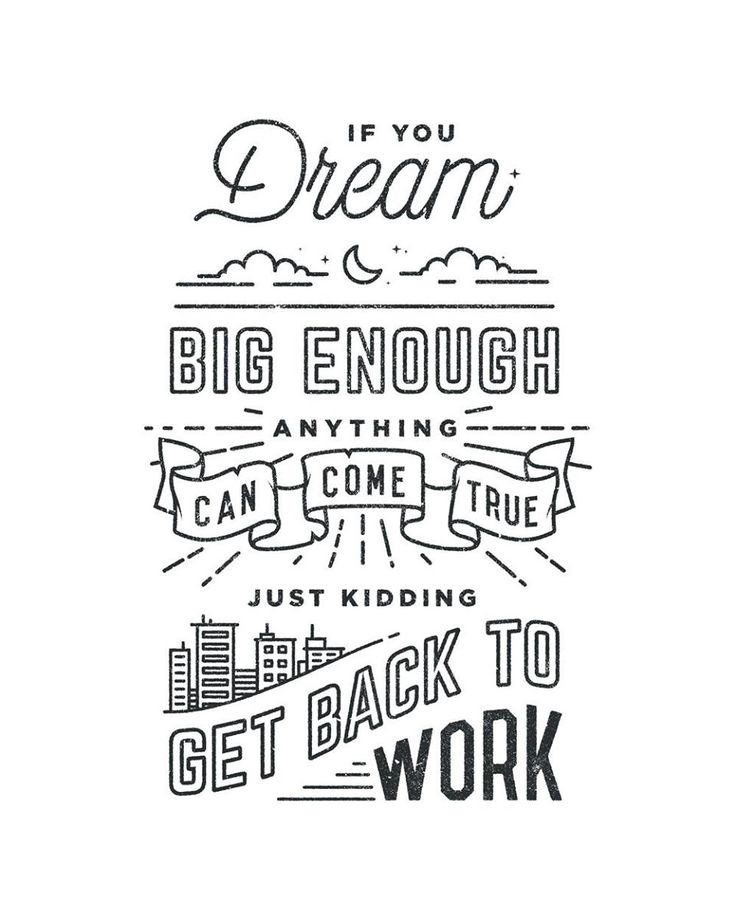 Hand drawn, typographic motivational quote poster #blackandwhite #type