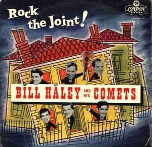 Bill Haley And His Comets - Rock The Joint (Vinyl, LP, Album) at Discogs