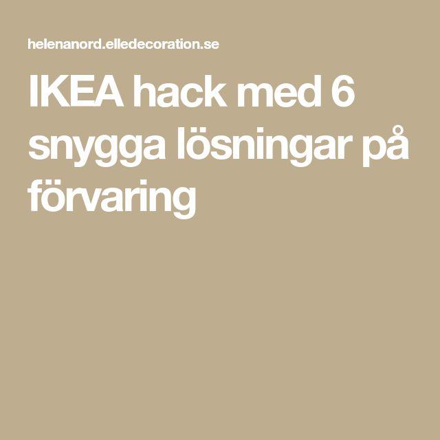 IKEA hack med 6 snygga lösningar på förvaring