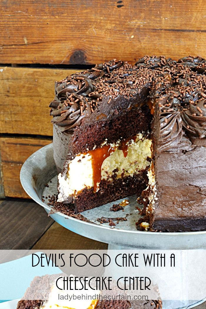 Devil's Food Cake with a Cheesecake Center | Celebrate your special day with a double treat!  TWO DESSERTS IN ONE!   Two layers of dark chocolate Devil's food cake, a wonderful cheesecake in the middle with a delicious caramel layer surprise.