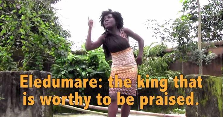 Portuguese, Spanish and English translations to the popular Yoruba Oriki to Eledumare (Creator)  Video – theyoruba