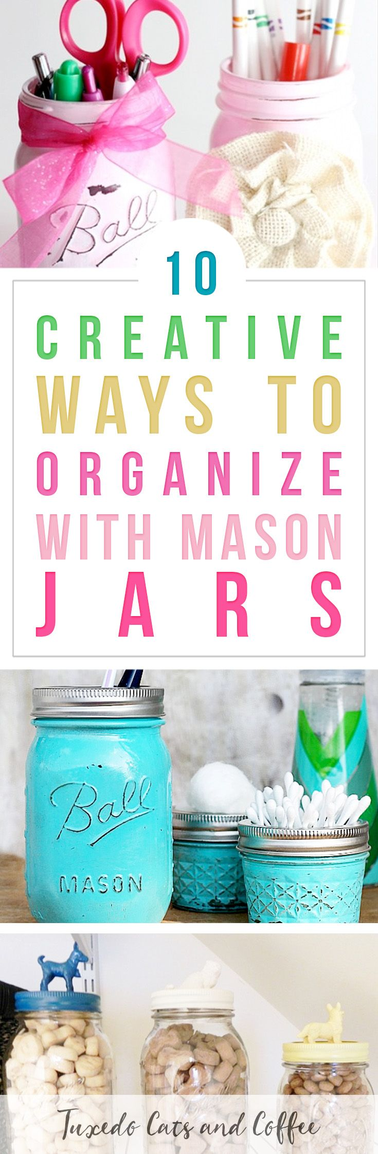 Looking for a frugal and cute way to organize your home with items you probably already have? Here are 10 clever ways to organize with mason jars around your home. #organizingideas #masonjars #masonjarorganizing #masonjarhack