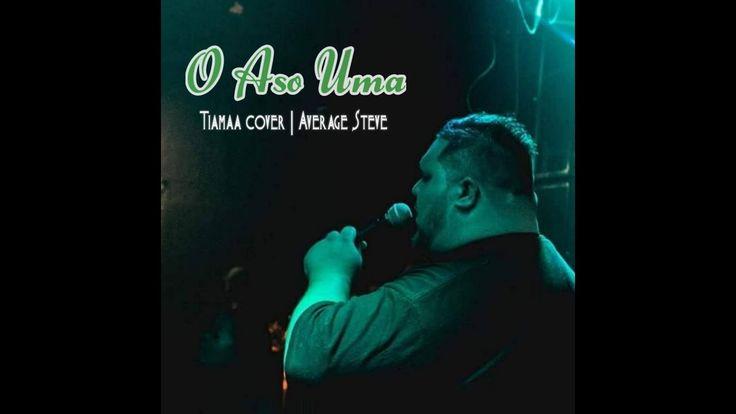 Average Steve- O Aso Uma (Tiamaa Cover)