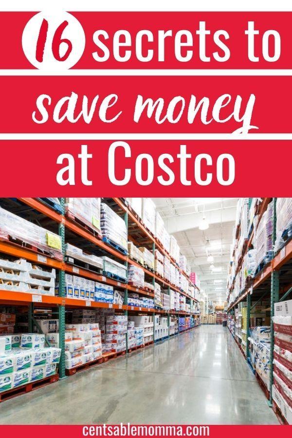16 Secrets To Saving Money At Costco Saving Money Costco Money Saving Tips