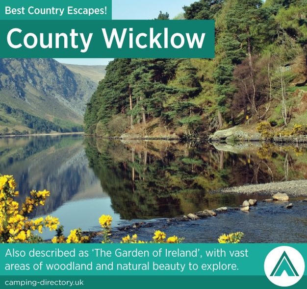 County Wicklow, Ireland. Country Escape. Also described as 'The Garden of Ireland', with vast areas of woodland and natural beauty to explore.