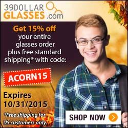 Get 15% off your entire glasses order plus free standard shipping* with code ACORN15. Ex 10/31/15  http://www.planetgoldilocks.com/Planetgoldilocks_Blog  http://www.planetgoldilocks.com/eyeglasses.htm