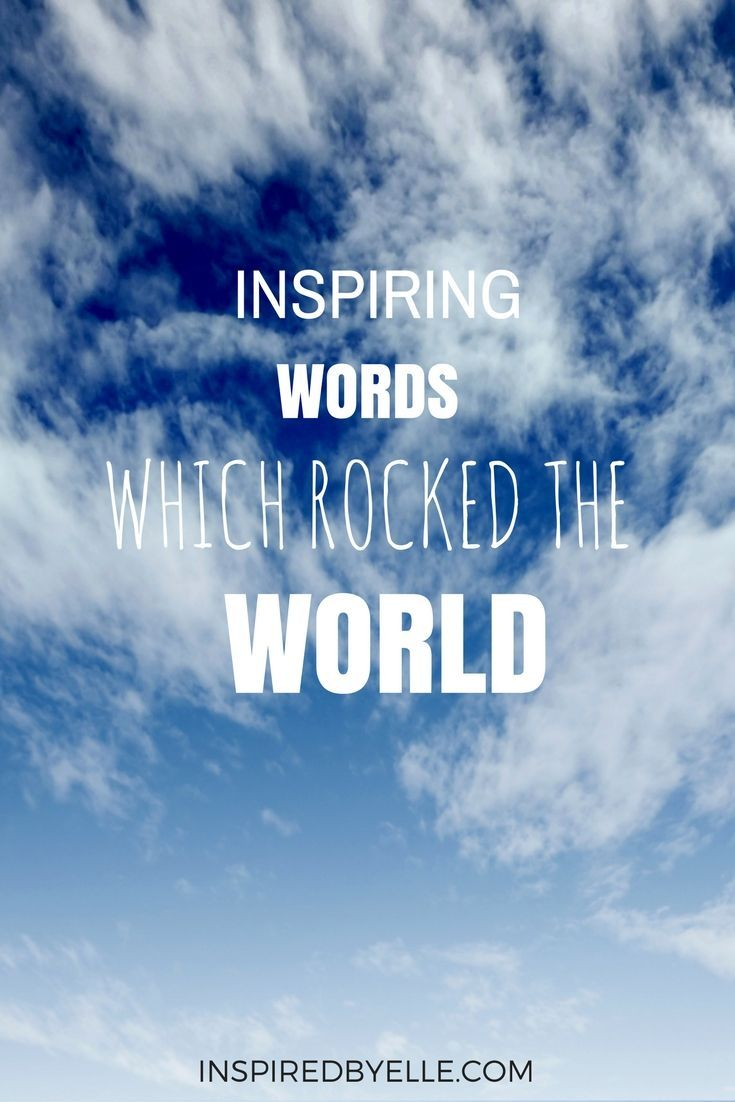 Inspiring Words which Rocked the World | promote ur pins