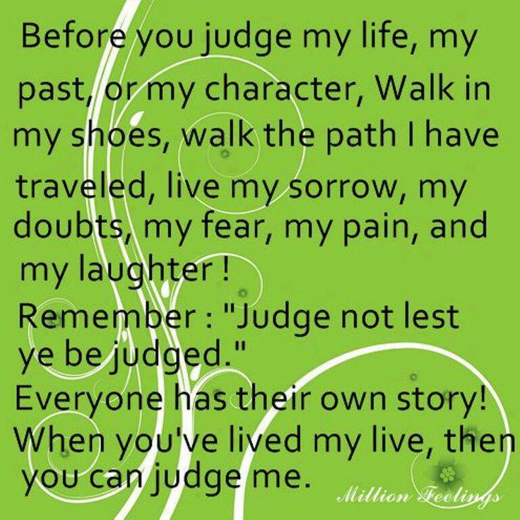 Try Not To Judge Me Quotes